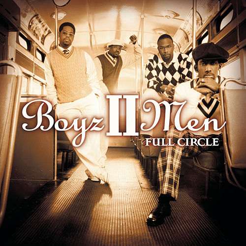 Full Circle by Boyz II Men