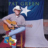 Play & Download Live At Billy Bob's Texas by Pat Green | Napster