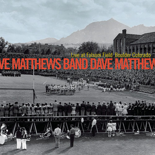 Live At Folsom Field Boulder Colorado von Dave Matthews Band