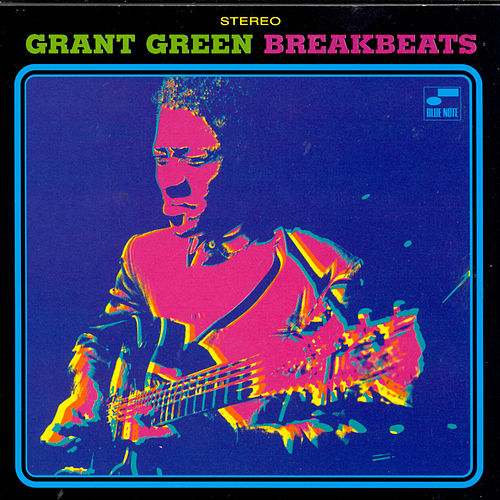 Breakbeats by Grant Green