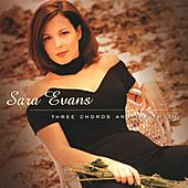Three Cords And The Truth by Sara Evans