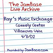 Play & Download 04-11-02 - Connely Center, Villanova University - Villanova, PA by Ray's Music Exchange | Napster