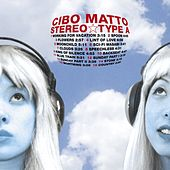 Stereo Type A by Cibo Matto