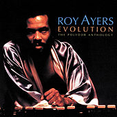 Play & Download Evolution: The Polydor Anthology by Roy Ayers | Napster
