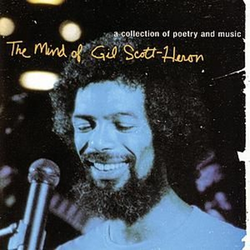 Play & Download The Mind Of Gil Scott-Heron by Gil Scott-Heron | Napster