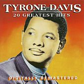 Play & Download 20 Greatest Hits by Tyrone Davis | Napster