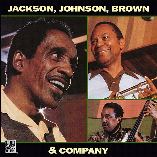 Jackson, Johnson, Brown & Company by Milt Jackson