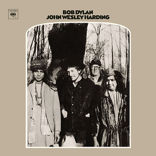 Play & Download John Wesley Harding by Bob Dylan | Napster