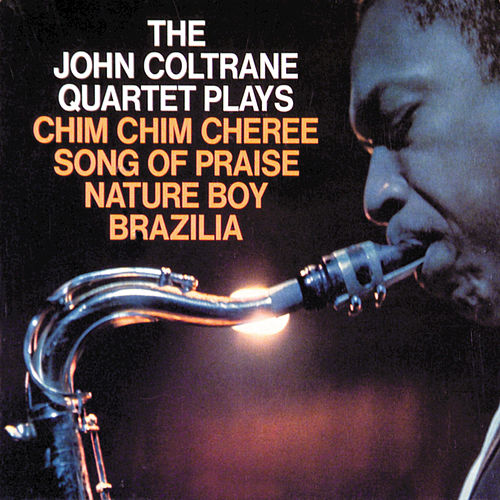 The John Coltrane Quartet Plays by John Coltrane