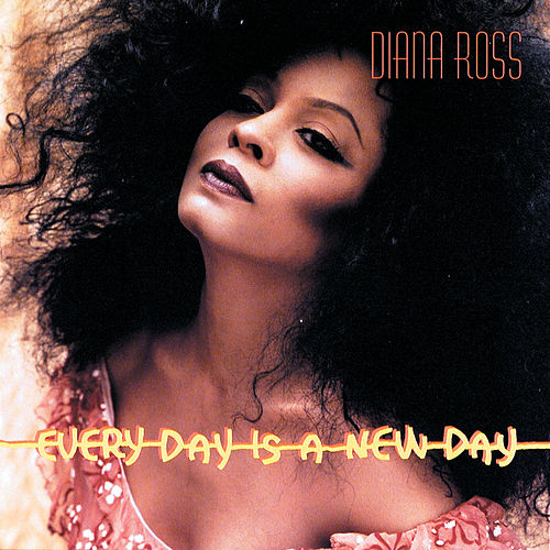 Play & Download Every Day Is A New Day by Diana Ross | Napster