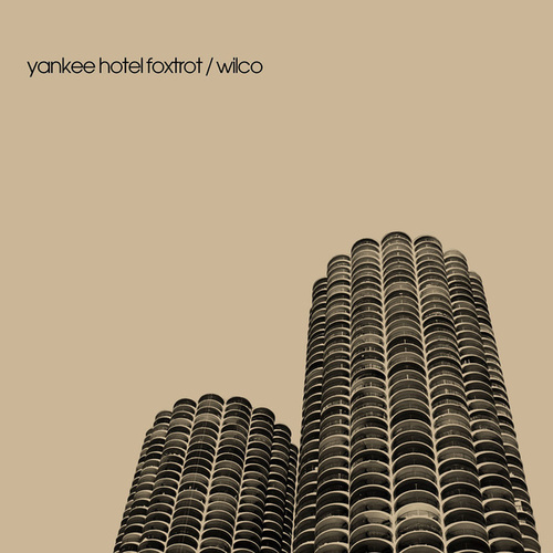 Play & Download Yankee Hotel Foxtrot by Wilco | Napster