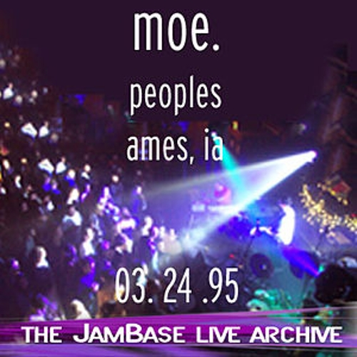 Play & Download 03-24-95 - Peoples - Ames, IA by moe. | Napster
