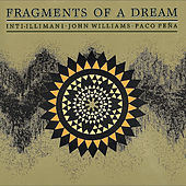 Play & Download Fragments Of A Dream by Inti-Illimani | Napster