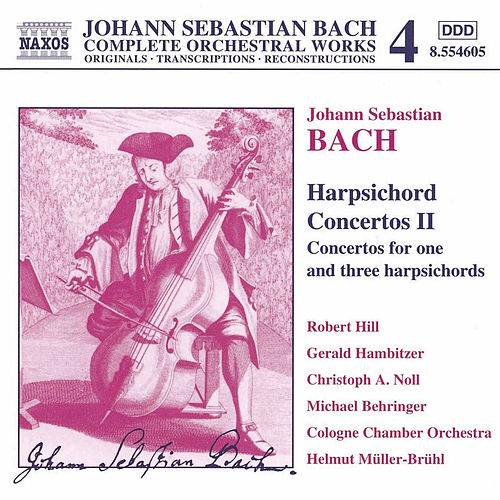 Play & Download Harpsichord Concertos Vol. 2 by Johann Sebastian Bach | Napster