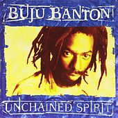 Play & Download Unchained Spirit by Buju Banton | Napster