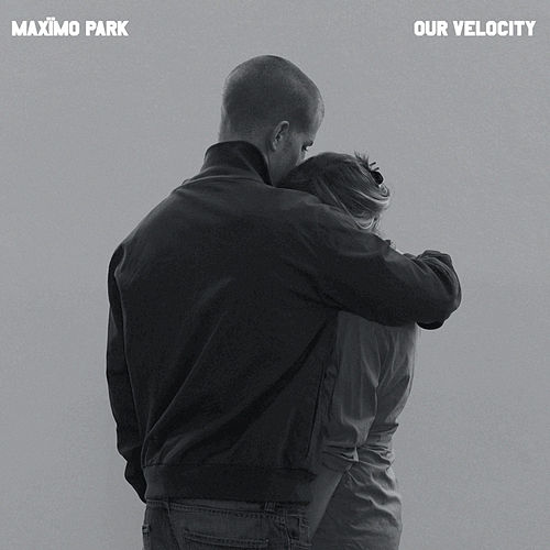 Our Velocity by Maximo Park