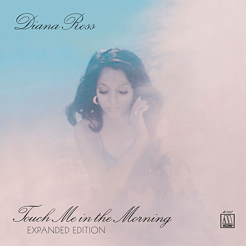 Touch Me In The Morning [Expanded Edition] by Diana Ross