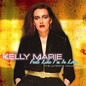 Play & Download Feels Like I'm In Love by Kelly Marie | Napster