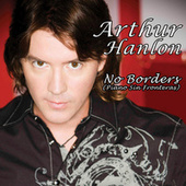 Play & Download No Borders (Piano Sin Fronteras) by Arthur Hanlon | Napster