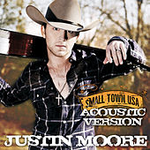 Play & Download Small Town USA by Justin Moore | Napster