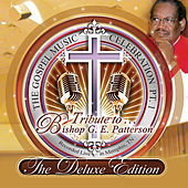 Play & Download The Gospel Music Celebration Pt.1: Tribute to Bishop G.E. Patterson by Various Artists | Napster