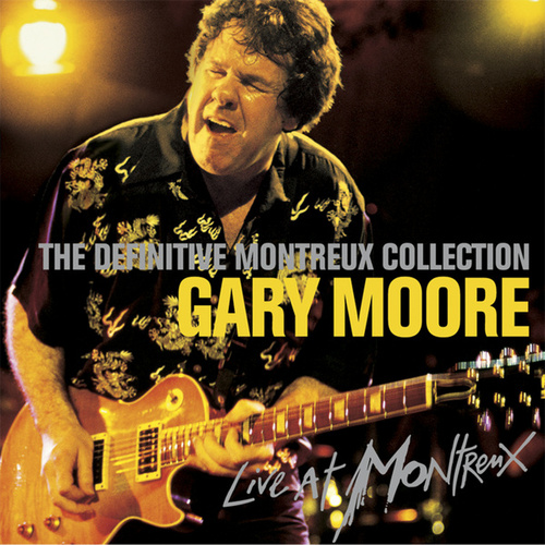 Play & Download Definitive Montreux by Gary Moore | Napster