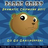 Play & Download Dramatic Chipmunk Hey! by Parry Gripp | Napster