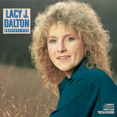 Play & Download Greatest Hits by Lacy J. Dalton | Napster