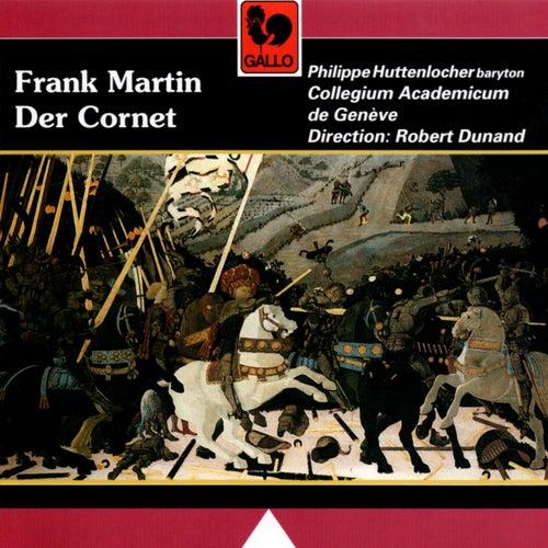 Frank Martin: Der Cornet by Philippe Huttenlocher