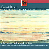Play & Download Ernest Bloch: Œuvres pour orchestre by Various Artists | Napster