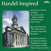 Handel-Inspired - The Organ of St. George's Church, Hanover Square, London by Paul Ayres