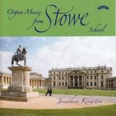 Organ Music from Stowe School by Jonathan Kingston