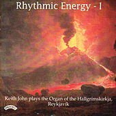 Rhythmic Energy - The Organ of the Hallgrimskirkja, Reykjavik, Iceland by Keith John