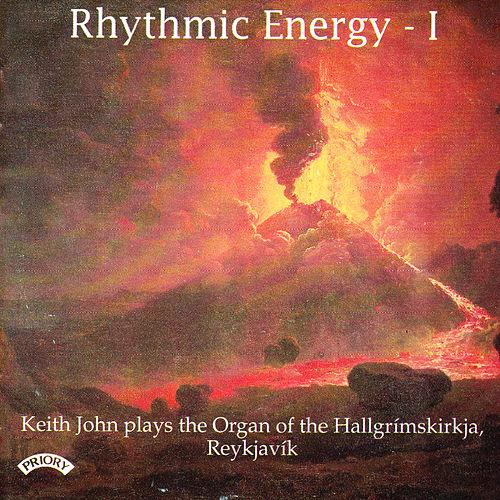 Play & Download Rhythmic Energy - The Organ of the Hallgrimskirkja, Reykjavik, Iceland by Keith John | Napster