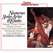 Play & Download Classical Favorites For Strings - Nocturnes, Songs, Arias & Etudes by Various Artists | Napster