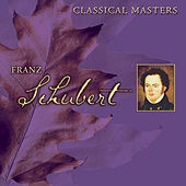 Play & Download Classical Masters Vol. 5: Schubert by Various Artists | Napster