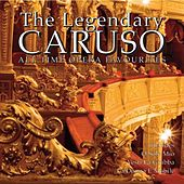 Play & Download The Legendary Caruso by Enrico Caruso | Napster