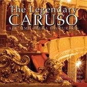 The Legendary Caruso by Enrico Caruso