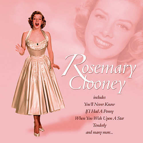 Play & Download Rosemary Clooney by Rosemary Clooney | Napster