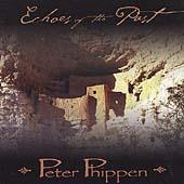 Play & Download Echoes Of The Past by Peter Phippen | Napster