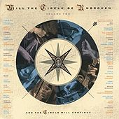 Will The Circle Be Unbroken Vol. 2 by Nitty Gritty Dirt Band