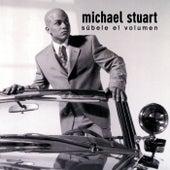 Play & Download Subele El Volumen by Michael Stuart | Napster