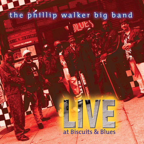 Live At Biscuits & Blues by Phillip Walker