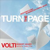Play & Download Turn the Page - New Directions in American Choral Music by Robert Geary | Napster