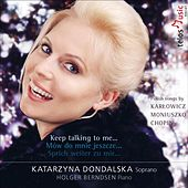 Play & Download Keep talking to me by Katarzyna Dondalska | Napster