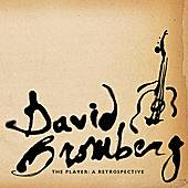 The Player: A Retrospective by David Bromberg