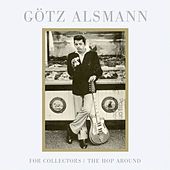 Play & Download For Collectors / The Hop Around by Götz Alsmann | Napster