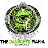 Play & Download No Disguise by The Band Geek Mafia | Napster