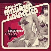 Humanoid Erotica by Fat Jon the Ample Soul Physician