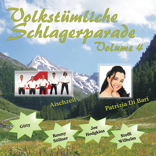 Play & Download Schlagerparade Vol. 4 by Various Artists | Napster
